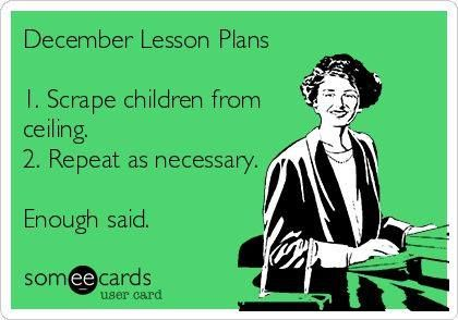 December Lesson Plan Meme